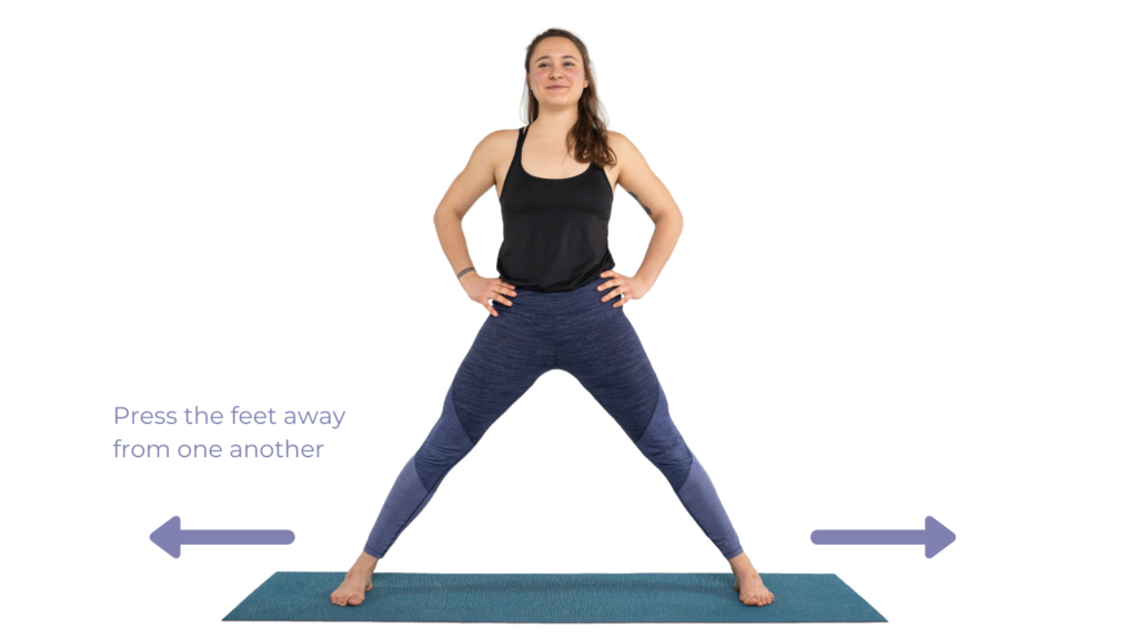 Press the feet away from each other for a strong stance in standing poses