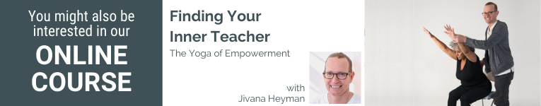 Jivana Heyman, Accessible Yoga, Yoga for Every Body, Conference leader, director of Accessible Yoga, Writer, YogaU Presenter